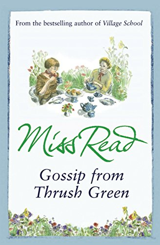 Gossip from Thrush Green