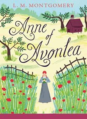 Anne of Avonlea Anne Shirley Series #2 (English Edition)