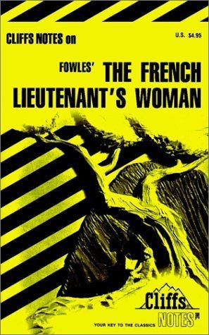 CliffsNotes on Fowles' The French Lieutenant's Woman by James F. Bellman (1979-08-02)