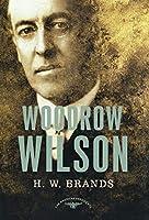 Woodrow Wilson (American Presidents)