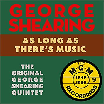 As Long As There's Music (The M-G-M Recordings 1949-1950)