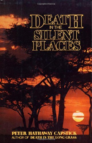Image OfDeath In The Silent Places By Peter Hathaway Capstick (1981-05-15)