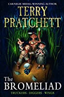 The Bromeliad (Truckers Omnibus Edition) (The Bromeliad Trilogy) by Terry Pratchett(2008-04-15)