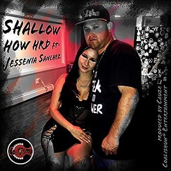 Shallow (feat. Jessenia Sanchez)