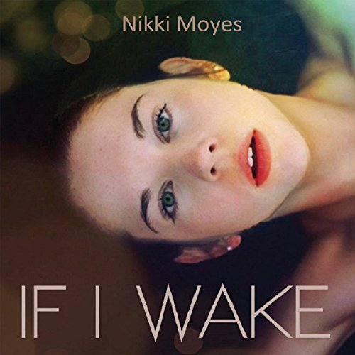 If I Wake audiobook cover art