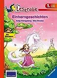 Einhorngeschichten - Leserabe 1. Klasse - Erstlesebuch für Kinder ab 6 Jahren (Leserabe - 1. Lesestufe)