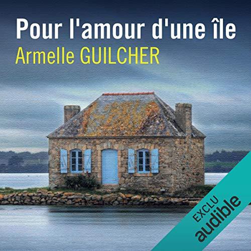 Pour l'amour d'une île audiobook cover art