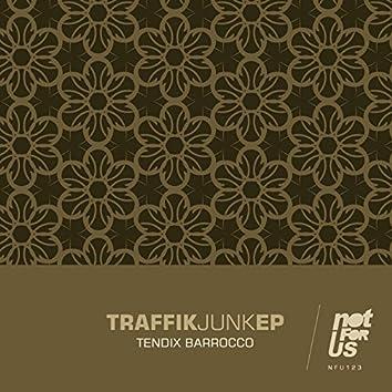 Traffik Junk EP