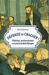 Défense de cracher ! par Pierre Darmon