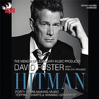 Hitman     Forty Years Making Music, Topping the Charts, and Winning Grammys              Autor:                                                                                                                                 David Foster,                                                                                        Pablo Fenjves                               Sprecher:                                                                                                                                 David Foster                      Spieldauer: 6 Std. und 5 Min.     Noch nicht bewertet     Gesamt 0,0