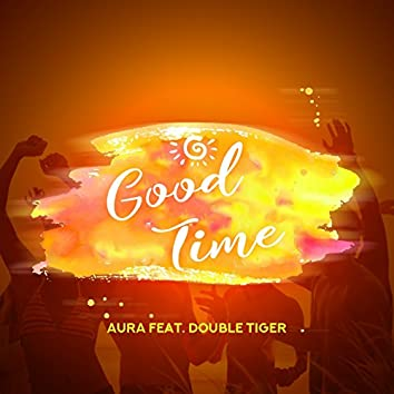 Good Time (feat. Double Tiger)