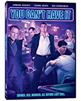 You Cant Have It / [DVD]