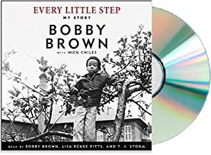 {Bobby Brown Every Little Step} Every Little Step Audiobook: By Bobby Brown Every Little Step