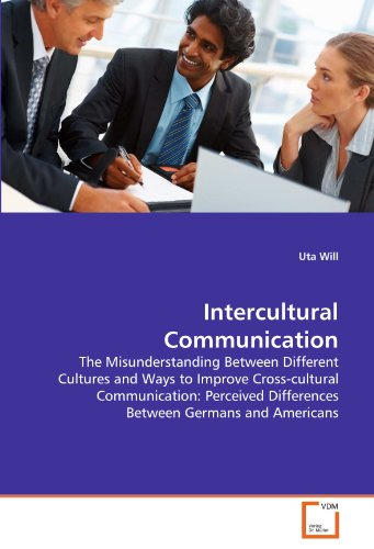 Intercultural Communication: The Misunderstanding Between Different Cultures and Ways to Improve Cross-cultural Communic