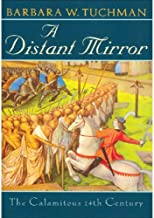 A Distant Mirror: The Calamitous Fourteenth Century