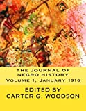 The Journal of Negro History, Volume 1, January 1916