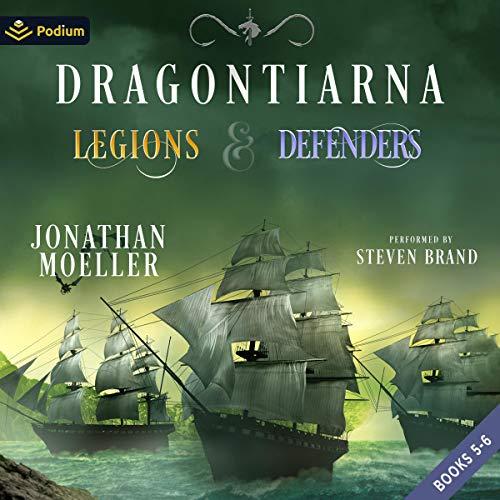 Dragontiarna: Legions & Defenders, Publisher's Pack 3 Audiobook By Jonathan Moeller cover art