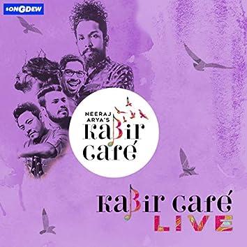 Kabir Cafe Live