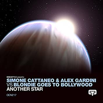 Another Star (Simone Cattaneo & Alex Gardini Vs Blondie Goes To Bollywood)