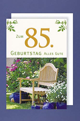 85 Geburtstag Karte Grußkarte Gartenbank Ruhe Foliendruck 16x11cm