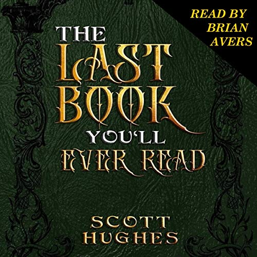 The Last Book You'll Ever Read  By  cover art