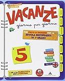 VACANZE GIORNO PER GIORNO CL.5A