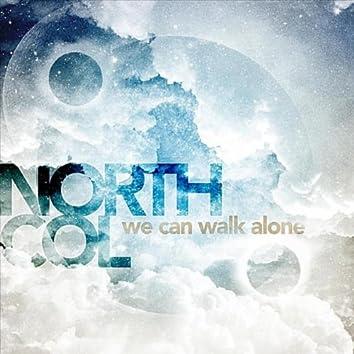 WE CAN WALK ALONE