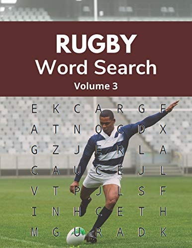 Rugby Word Search (Volume 3): Sports Themed Puzzle Book for Students and Coaches