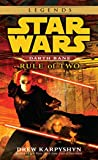 Rule of Two - Star Wars Legends (Darth Bane)