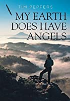 My Earth Does Have Angels