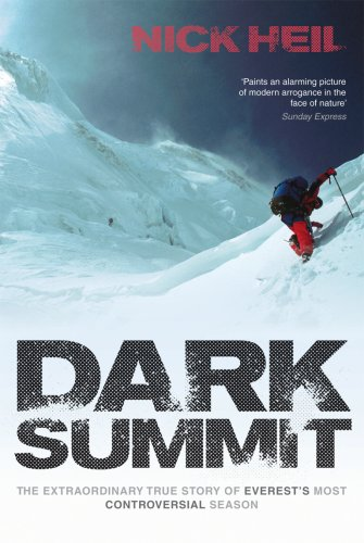 Dark Summit: The Extraordinary True Story of Everest's Most Controversial Season [Lingua Inglese]