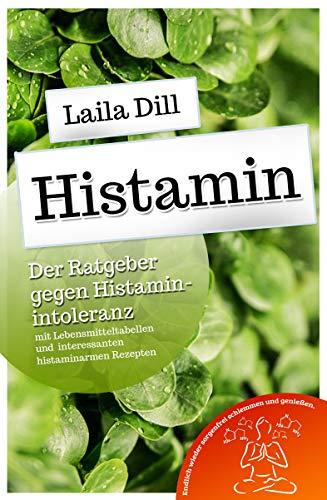 Histamin: Der Ratgeber gegen Histaminintoleranz
