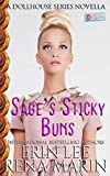 Sage's Sticky Buns: A Donut Shop Series Novella (The Dollhouse Series)
