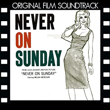 Never on Sunday (Original Motion Picture Soundtrack)