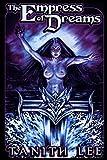 The Empress of Dreams
