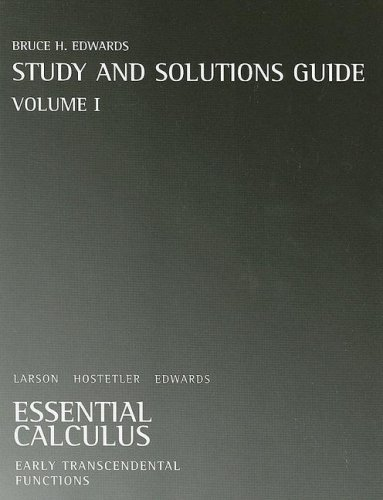 Student Solutions Guide, Volume 1 for Larson/Hostetler/Edwards' Essential Calculus: Early Transcendental Functions