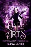 Dark Arts (Society of Ancient Magic Book 1)