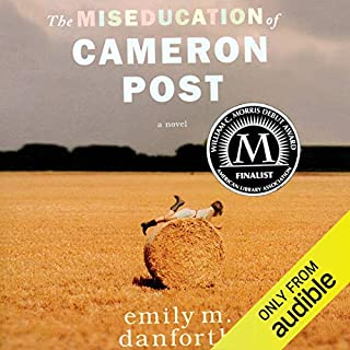 The Miseducation of Cameron Post audiobook cover art