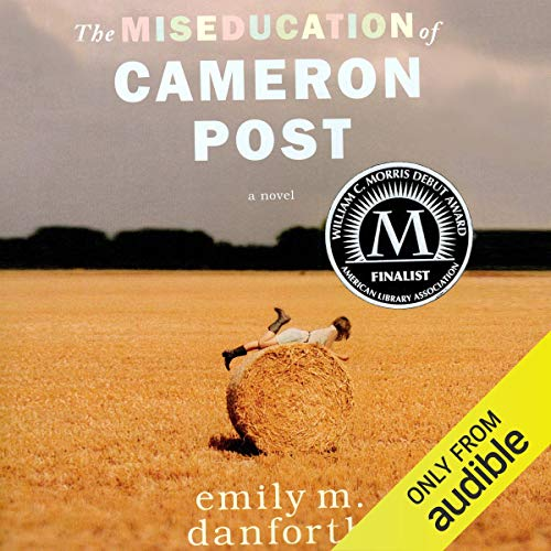 Couverture de The Miseducation of Cameron Post