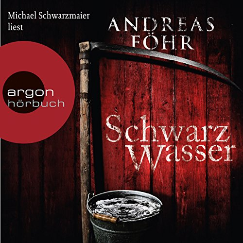 Schwarzwasser     Kommissar Wallner 7              By:                                                                                                                                 Andreas Föhr                               Narrated by:                                                                                                                                 Michael Schwarzmaier                      Length: 10 hrs and 3 mins     11 ratings     Overall 4.5