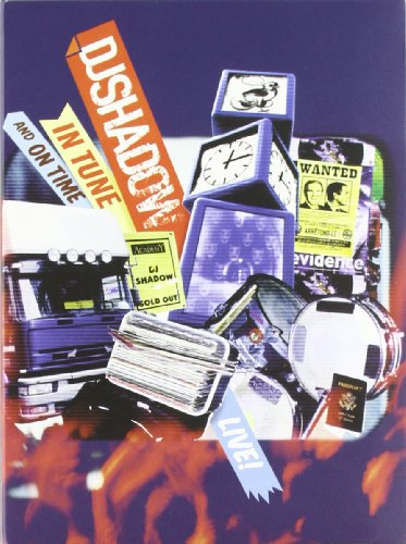Dj Shadow - In Tune And On Time(DVD + CD)