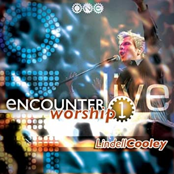 Encounter Worship Vol 1