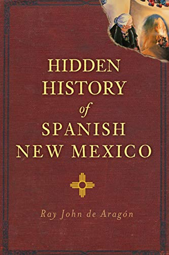 Hidden History of Spanish New Mexico