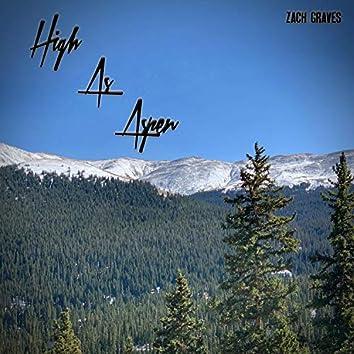 High As Aspen