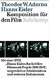 Komposition für den Film. Mit DVD: Hanns Eislers...