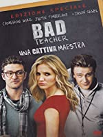 Bad Teacher - Una Cattiva Maestra [Italian Edition]