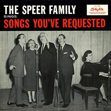 The Speer Family Sings Songs You've Requested (Remastered)