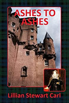 Ashes to Ashes (Rebecca Reid/Michael Campbell Book 1) by [Lillian Stewart Carl]