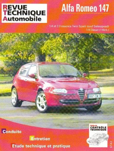 E.T.A.I - Revue Technique Automobile 658 - ALFA-ROMEO 147 - 2000 à 2004