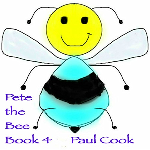 Pete the Bee Stories Book 4 Titelbild